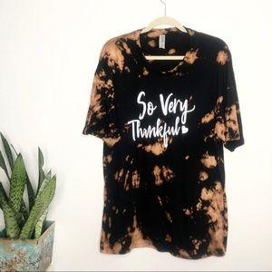 So very thankful black bleach tie dye tee size XL